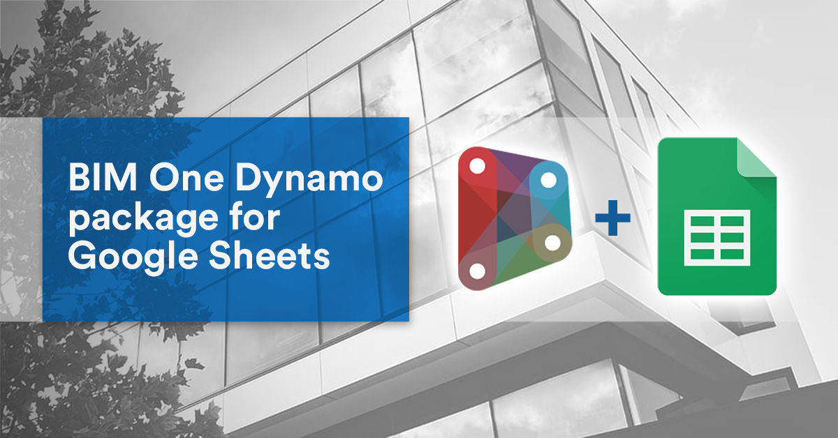 BIM One Dynamo package for Google Sheets