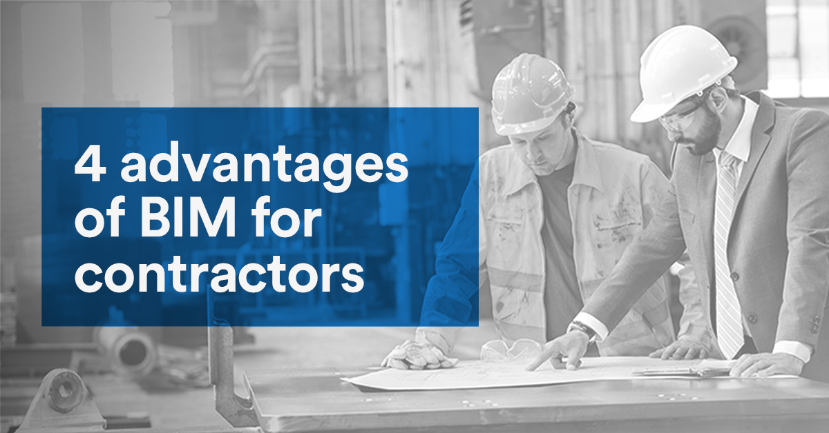 4 advantages of BIM for contractors